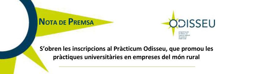 S'obren les inscripcions al Pràcticum Odisseu, que promou les pràctiques universitàries en empreses del món rural